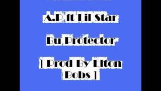 Billy Family  - A.p & Lil Star - Bu Protector [ Prod By Elton Bobs ] [ 2011 ]