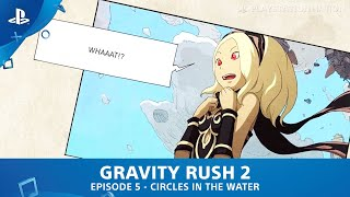 getlinkyoutube.com-Gravity Rush 2 - Chapter 2 - Episode 5 - Circles in the Water