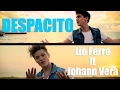 Despacito - Lionel Ferro Ft Johann Vera  Reggaeton