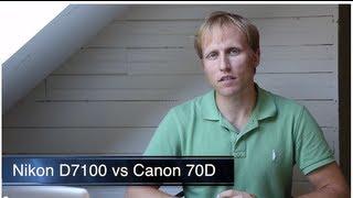 getlinkyoutube.com-Canon 70D vs Nikon D7100 - Complete Comparison/Review