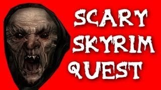 getlinkyoutube.com-Quest Mod Weekly: SCARY SKYRIM QUEST! Into The Depths