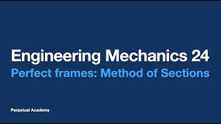 getlinkyoutube.com-Engineering Mechanics Part 7.3 Perfect frames - Method of Sections