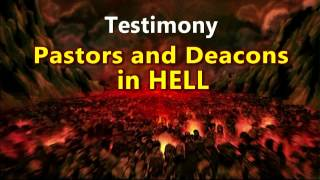 getlinkyoutube.com-Testimony of Hell : Pastors and Deacons in Hell