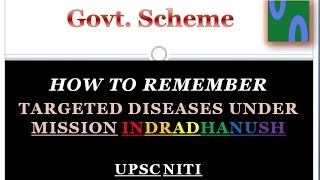 HOW TO REMEMBER MISSION INDRADHANUSH TARGETED DISEASES, HINDI, GOVT SCHEMES UPSC TRICKS.