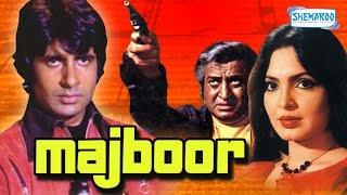 getlinkyoutube.com-Majboor (1974) - Amitabh Bachchan - Parveen Babi - Fareeda Jalal - Hindi Full Movie