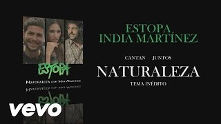 Naturaleza ft. India Martnez