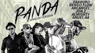 getlinkyoutube.com-Anuel AA, Ñengo Flow, Arcangel, Farruko, Almighty & Jon Z - Panda Remix (Spanish Version O. A.)