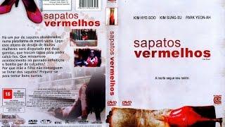 getlinkyoutube.com-Sapatos Vermelhos - 2005 (Dublado)