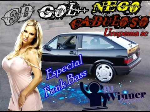 Dj Winner feat Gol Nego Cabuloso Urupema Sc Especial Funk Bass