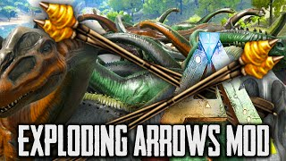 Ark Survival Evolved Mods - Rambo Arrows, Exploding Arrows Mod - Gameplay 1080p HD