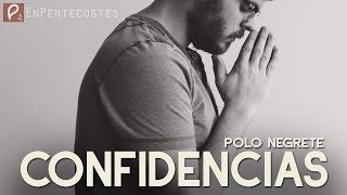 getlinkyoutube.com-Confidencias - Polo Negrete