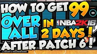 getlinkyoutube.com-NBA 2k16 - How To Get 99 Overall In 2k16 Fastest Way!! *AFTER PATCH 6* (Fastest 99 Overall Method)