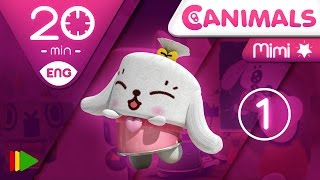 Canimals | Collection 03 (Mimi 1) | Full episodes for kids | 20 minutes