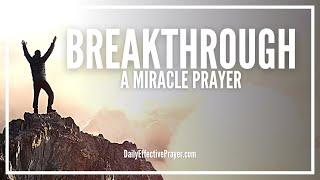 Prayer For Breakthrough - Change Is Coming