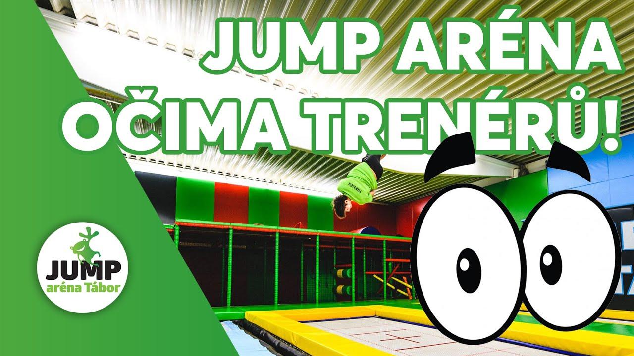 Jump aréna Tábor očima nových trenérů :-)