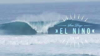 San Diego's Best Surfing | Early 2016 El Nino Highlights