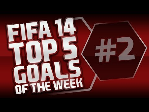 FIFA 14 | Top 5 Goals of the Week #2