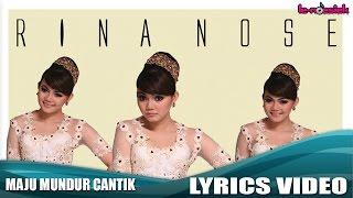 getlinkyoutube.com-Rina Nose - Maju Mundur Cantik (Official Lyrics Video)
