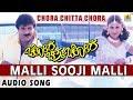 Malli Sooji Malli - Chora Chitta Chora
