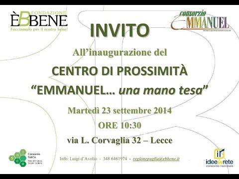"""Inaugurazione Centro di Prossimità """"Emmanuel ... una mano tesa"""" Lecce"""