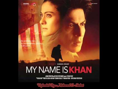 Tere Naina - My Name Is Khan