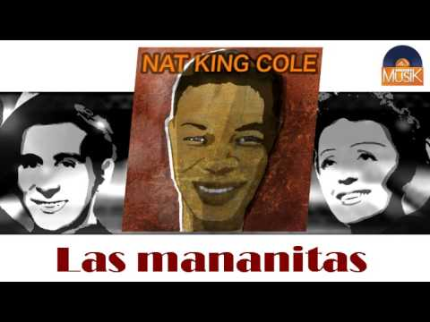 Nat King Cole - Las mananitas (HD) Officiel Seniors Musik