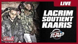 Lacrim soutient Kaaris dans Planète Rap !