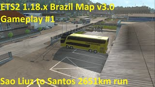 getlinkyoutube.com-ETS2 1.18 x Brazil Map v3.0 Gameplay #1 2651km run