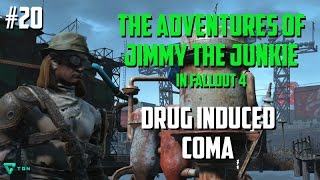 getlinkyoutube.com-Fallout 4 Role Play - Adventures of Jimmy the Junkie - Episode 20: Drug Induced Coma