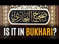 [ENG] Is it in Bukhari? By Maulana Ilyas Ghuman