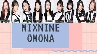 MIXNINE (어머나) OMONA (Oh My Goodness) HAN/ROM/ENG (FINAL)