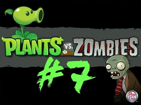 بلانت فس زومبي Plants vs. Zombies #7
