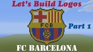 getlinkyoutube.com-Minecraft Let's Build Logos: FC Barcelona | Tutorial | Part 1