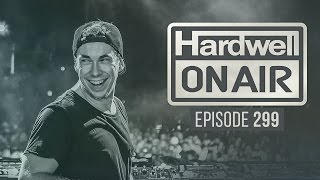 getlinkyoutube.com-Hardwell On Air 299