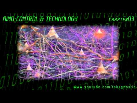 Mind-Control & Technology - Chapter 3 A - Mind Mechanics
