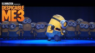 Despicable Me 3 - In Theaters June 30 (Minions Take the Stage) (HD)