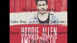 getlinkyoutube.com-Hoodie Allen 'Americoustic' Full EP