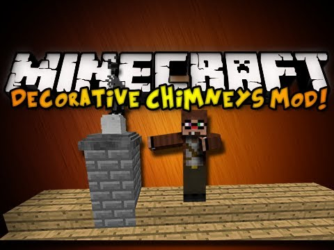 Minecraft Decorative Chimneys Mod - MY DREAM HAS COME TRUE!!! (HD)