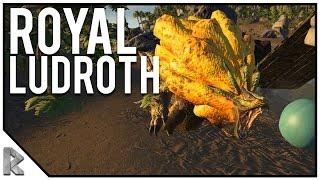 Monster named after me! - Royal Ludroth Tame! - Ark Survival Evolved PVE #5