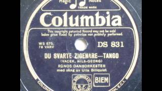 getlinkyoutube.com-Du svarte zigenare, Tango - Rünos Dansorkester; Ulla Billquist 1933