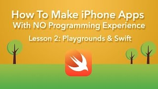 How To Make an App - Ep 2 - Xcode 7 and Playgrounds (Xcode 7, iOS 9)