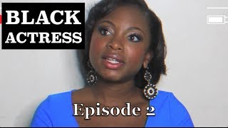 BLACK Actress | Episode 2 - feat. Naturi Naughton