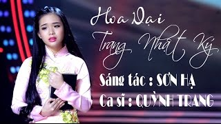 Hoa Dại Trang Nhật Ký - Quỳnh Trang [MV Official]
