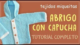 Abrigo para bebé con capucha (tutorial completo)