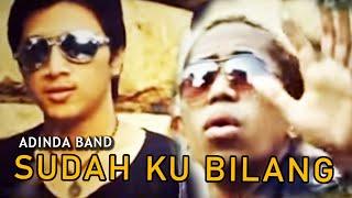 getlinkyoutube.com-ADINDA Band - Sudah Ku Bilang [Official Music Video Clip]