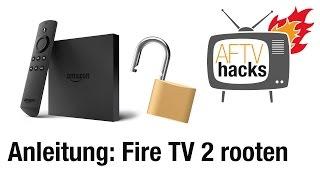 Anleitung: Fire TV 2 Root/Jailbreak, komplett ohne PC (deutsch)
