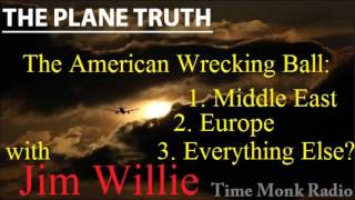 getlinkyoutube.com-Jim Willie ~ The American Wrecking Ball:...  ~ The Plane Truth ~  PTS3146