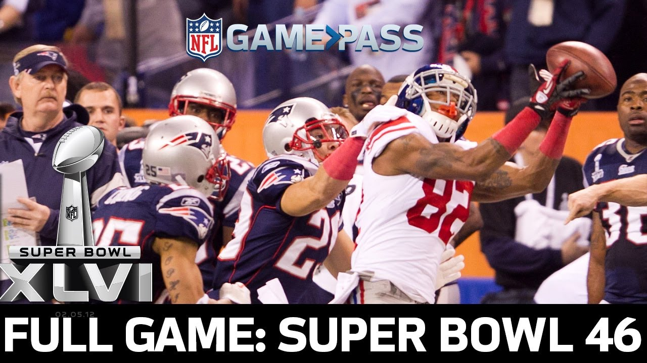Super Bowl 46 FULL Game: New York Giants vs. New England Patriots