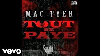Mac Tyer - Tout Se Paye