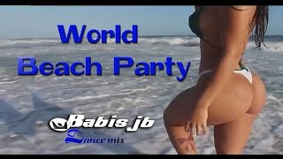 getlinkyoutube.com-World Beach Party Live Mix the Best Dance Music 2015  Argentina Romania Spain Itali USA Brazil
